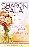 Front cover for the book Count Your Blessings: A Novella by Sharon Sala