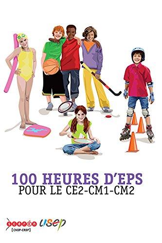 100 heures d'EPS pour le CE2-CM1-CM2