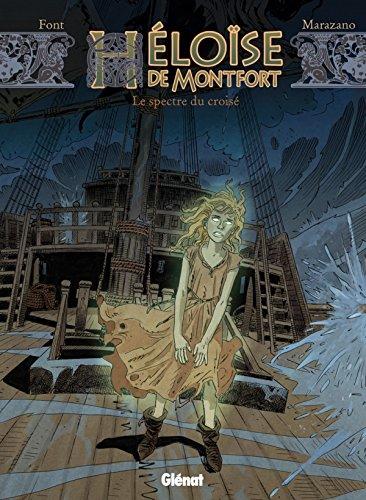 Héloïse de Montfort - Tome 03: Le Spectre du croisé