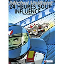 Michel Vaillant : 24 Heures sous influence