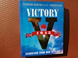 Victory 1945: Birth of Modern Canada