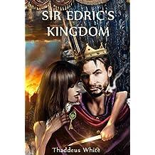Sir Edric's Kingdom (Hero of Hornska Book 2)