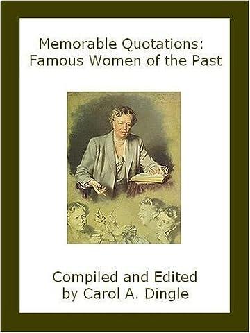 Memorable Quotations: Famous Women of the Past