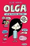 Olga et le Machin qui pue (2)