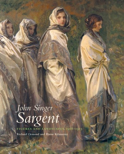 John Singer Sargent - Figures and Landscapes 1908 1908-1913: The Complete Paintings, Volume VIII -