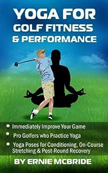 Yoga for Golf Fitness & Performance by [McBride, Ernie]