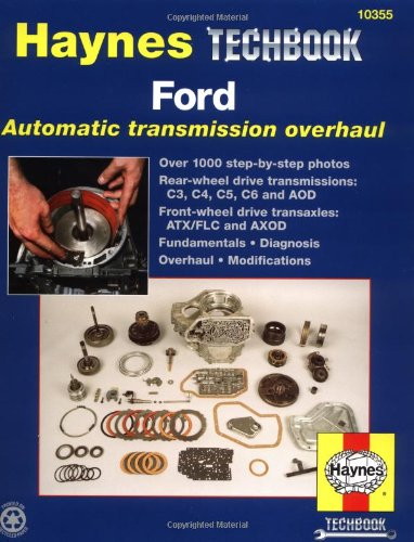 Ford Automatic Transmission Overhaul Manual (Haynes Techbooks)
