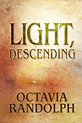 Light, Descending: A Novel of John Ruskin