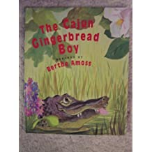 The Cajun Gingerbread Boy by Berthe Amoss (1995-05-01)