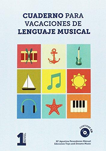 CUADERNO PARA VACACIONES DE LENGUAJE MUSICAL 1o NIVEL Epub Gratis