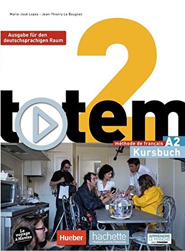 totem 2 – Ausgabe für den deutschsprachigen Raum: Kursbuch mit DVD-ROM und digitalem Lernpaket