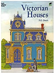 Victorian Houses (Dover History Coloring Book) by A. G. Smith (2001-06-25)