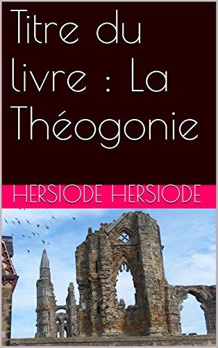 En ligne téléchargement gratuit Titre du livre : La Théogonie epub, pdf