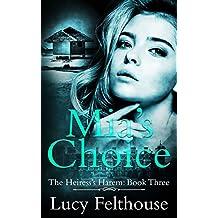 Mia's Choice: A Reverse Harem Romance Novel (The Heiress's Harem Book 3)
