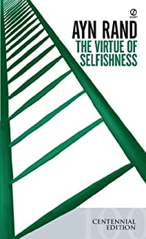 The Virtue of Selfishness by [Rand, Ayn]