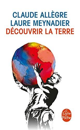 Découvrir la terre par Claude Allègre