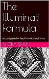 The Illuminati: World Emperor`s Research