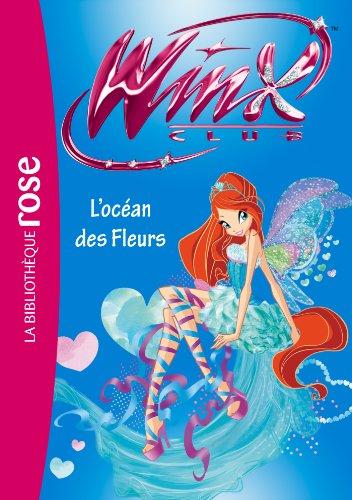 Winx Club 51 - L'océan des fleurs