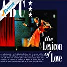 The Lexicon Of Love (Digitally Remastered)