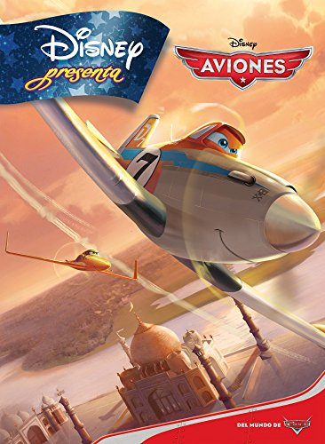 Disney Presenta. Aviones (Disney. Aviones)