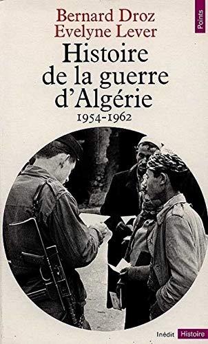 Histoire de la guerre d'Algérie. 1954-1962