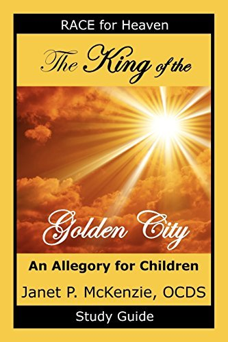 The King of the Golden City Study Guide by Janet P. McKenzie (June 01,2009)