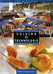 Cuisine et technologie : Les produits de la mer, les produits d'eau douce