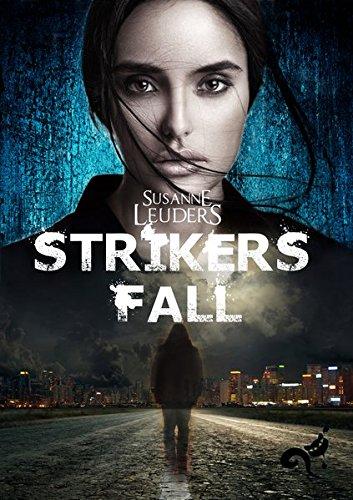 Buchseite und Rezensionen zu 'Strikers Fall' von Susanne Leuders
