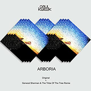 Arboria (General Sherman & The Tribe Of The Tree Remix)