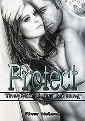 Protect: The Pain I felt so long