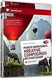 Power-Workshops - Kreative Composings mit Photoshop - Videotraining (PC+MAC+Linux)