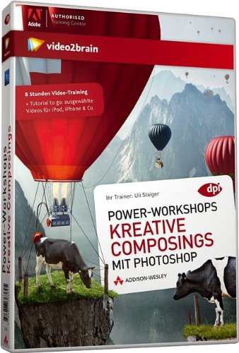 Power-Workshops – Kreative Composings mit Photoshop – Videotraining (PC+MAC+Linux)