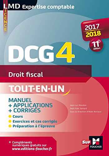 DCG 4 - Droit fiscal - Manuel et applications - 2017-2018 - 11e dition (LMD collection Expertise comptable)