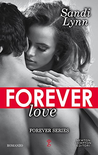 Forever Love (Forever Series Vol. 4) di [Lynn, Sandi]