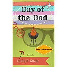 Day of the Dad (Sweet Petite Mysteries Book 6) (English Edition)