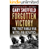 Forgotten Victory: The First World War: Myths and Realities