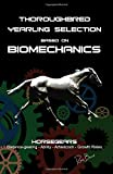 Thoroughbred Yearling Selection based on Biomechanics: Modern conformation levering
