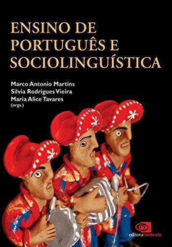 Ensino de Português e Sociolinguística (Em Portuguese do Brasil)