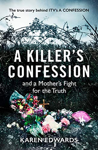 A Killer's Confession: And a Mother's Fight for Justice (English Edition)