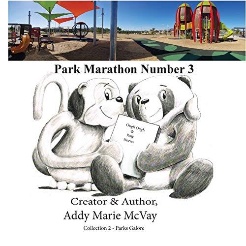 Ough Ough & Roly Park Marathon: Number 2 (Parks Galore)
