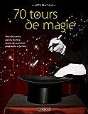 70 tours de magie