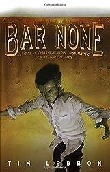 Bar None by Tim Lebbon (2009-07-07)