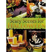 Scary Scenes For Halloween by Jill Williams Grover (2002-08-01)