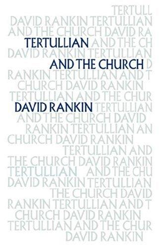 Tertullian and the Church