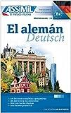 ASSiMiL El Alemán / Deutsch als Fremdsprache: Deutschkurs in spanischer Sprache - Lehrbuch (Niveau A1 – B2)