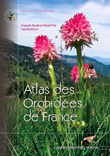 Atlas des Orchidées de France (Collection Parthénope) par Daniel Prat