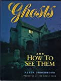 Ghosts and How to See Them