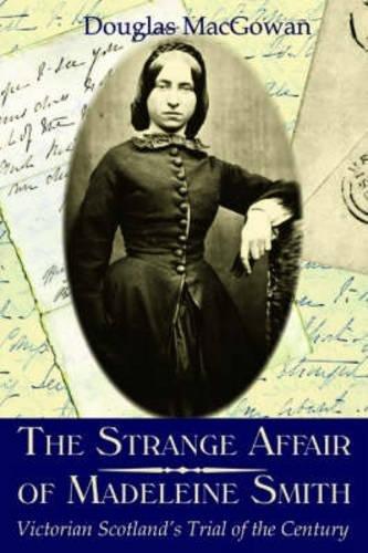 The Strange Affair of Madeleine Smith