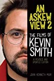 Image de An Askew View 2: The Films of Kevin Smith - Revised and Updated Edition