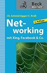 Networking mit Xing, Facebook & Co. (Beck kompakt)